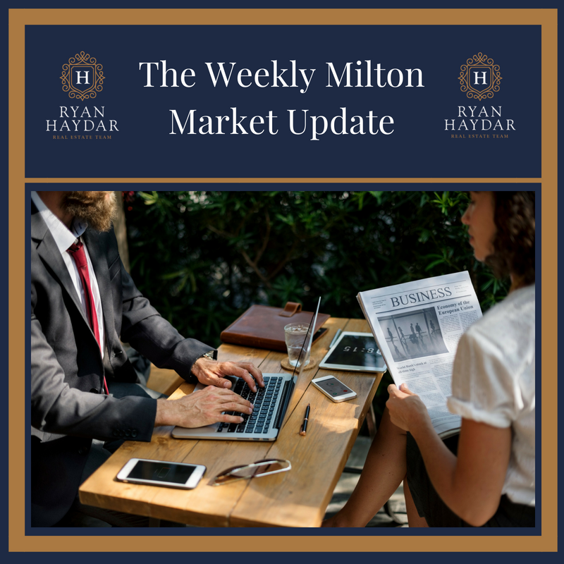 Weekly Milton Market Update - Week of July 13 2018