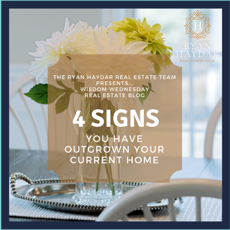 4 Signs You Have Outgrown Your Current Home